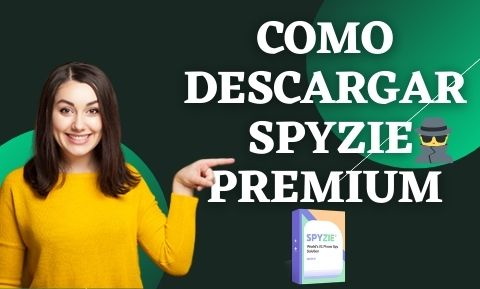 como descargar spyzie premium